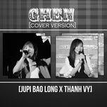 ghen cover (single) - nguyen bao long, thanh vy