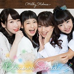 pleasure stride (single) - milky holmes
