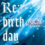 re:birth day (single) - roselia