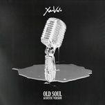 old soul (acoustic single) - xamvolo