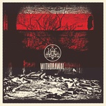withdrawal - woe