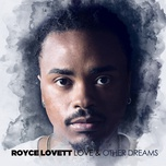 love & other dreams - royce lovett