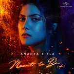 meant to be (single) - ananya birla
