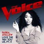 love the way you lie, pt. ii (the voice australia 2017 performance) (single) - fasika ayallew