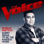 sorry seems to be the hardest word (the voice australia 2017 performance) (single) - hoseah partsch