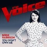 you don't own me (the voice australia 2017 performance) (single) - berni harrison