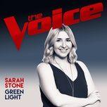 green light (the voice australia 2017 performance) (single) - sarah stone