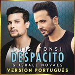 despacito (version portugues) (single) - luis fonsi, israel novaes