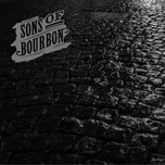 bless that heart of stone (single) - sons of bourbon