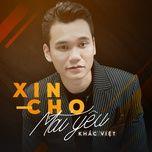 xin cho mai yeu (single) - khac viet