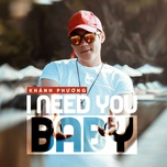 i need you baby (single) - khanh phuong