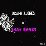 tired of the weekend (mixtape vol.1) - joseph j. jones, shay banks