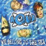 we belong to the sea (ep) - aqua
