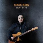 count on me - judah kelly