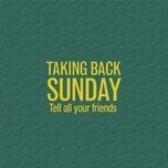 tell all your friends (bonus track version) - taking back sunday