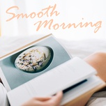 smooth morning - v.a