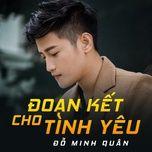 doan ket cho tinh yeu (single) - do minh quan