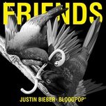 friends (single) - justin bieber, bloodpop