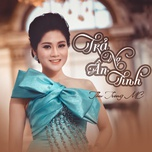 tra no an tinh (single) - thu trang mc