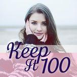 keep it 100 - v.a