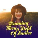 running thru a field of smiles - v.a