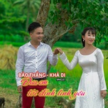 dua em toi dinh tinh yeu (single) - bao thang, kha di