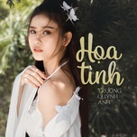 hoa tinh (single) - truong quynh anh