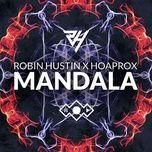 mandala (single) - robin hustin, hoaprox