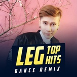 leg top hits dance remix - leg