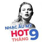 nhac au my hot thang 09/2017 - v.a
