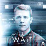 wait (single) - martin jensen, loote