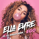 ego (single) - ella eyre, ty dolla $ign