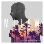 summer days (acoustic piano version) (single) - milow