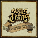 beneath the riverbed (single) - sons of texas