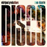 from: disco to: disco (ep) - whirlpool productions
