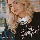 say it first (single) - maian