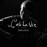 c'est la vie (acoustic single) - bobby bazini