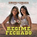 regime fechado (ao vivo) (single) - simone & simaria