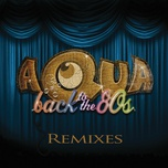 back to the 80's (single) - aqua