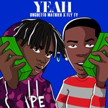yeah (single) - fly ty, unghetto mathieu
