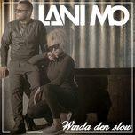 winda den slow (single) - lani mo