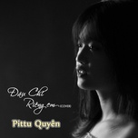 dau chi rieng em (single) - pittu quyen