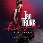 tan trong hu vo (single) - le vu binh