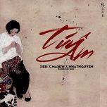tuy am (single) - xesi, masew, nhat nguyen