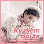 ky niem doi ta (tuyet dinh bolero tru tinh 2017) - v.a