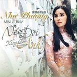 neu doi khong co anh (single) - nhu phuong