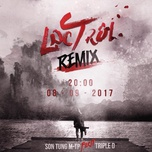 lac troi (triple d remix) (single) - son tung m-tp