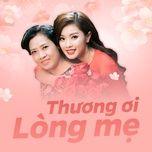 thuong oi long me (single) - nguyen thu hang