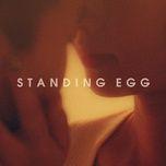 tonight (single) - standing egg