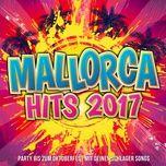 mallorca hits 2017 - party bis zum oktoberfest mit deinen schlager songs - v.a